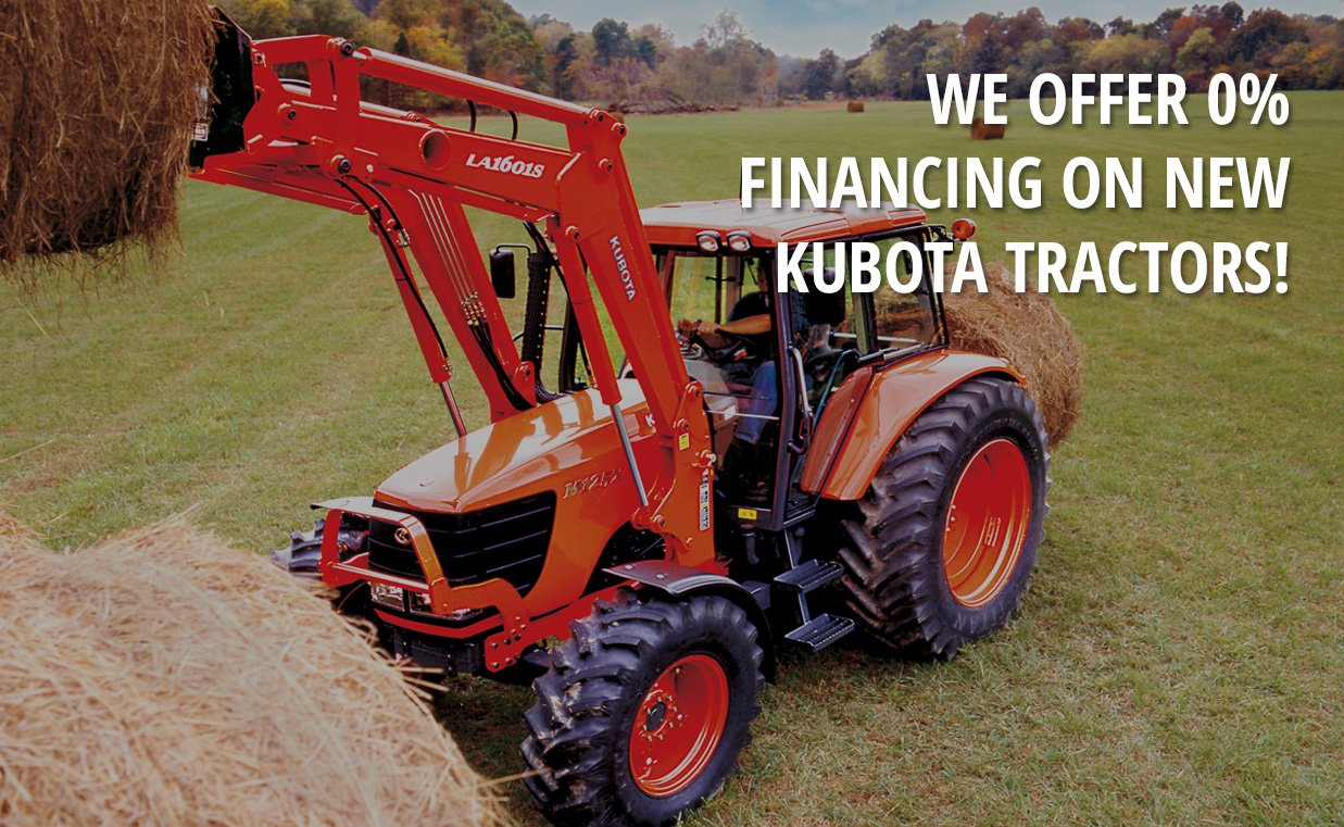 We offer 0% financing on new Kubota tractors!